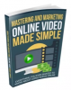 Mastering and Marketing Online-Video-Made-Simple.png