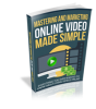 Mastering-And-Marketing-Online-Video-Made-Simple-200.png